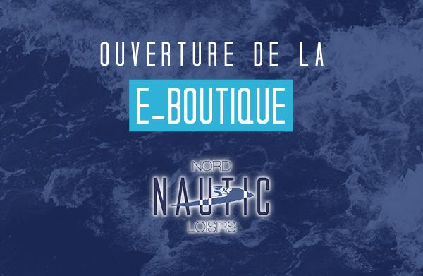 Ouverture e-Boutique Nord Nautic !